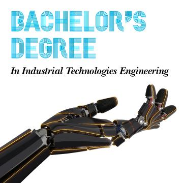 Cartel promocional do Bachelor's Degree (Industrial Tech)